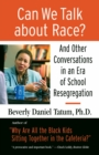 Can We Talk About Race? - Book