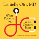 What Patients Say, What Doctors Hear - eAudiobook