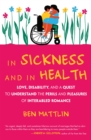 In Sickness and in Health : Interabled Romance - Book