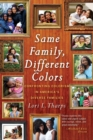 Same Family, Different Colors - Book