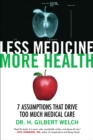 Less Medicine, More Health - Book