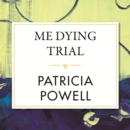 Me Dying Trial - eAudiobook