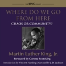 Where Do We Go From Here : Chaos or Community? - eAudiobook