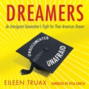 Dreamers : An Immigrant Generation's Fight for Their American Dream - eAudiobook