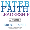 Interfaith Leadership : A Primer - eAudiobook