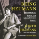 Being Heumann : An Unrepentant Memoir of a Disability Rights Activist - eAudiobook