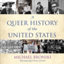 A Queer History of the United States - eAudiobook