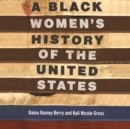 A Black Women's History of the United States - eAudiobook
