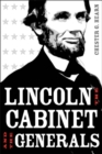 Lincoln, the Cabinet, and the Generals - eBook