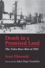 Death in a Promised Land : The Tulsa Race Riot of 1921 - eBook