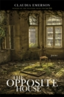 The Opposite House : Poems - eBook