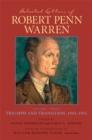 Selected Letters of Robert Penn Warren : Triumph and Transition, 1943-1952 - eBook