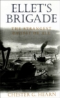 Ellet's Brigade : The Strangest Outfit of All - eBook