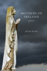 Mothers of Ireland : Poems - eBook