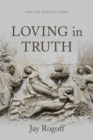 Loving in Truth : New and Selected Poems - eBook