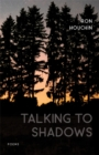 Talking to Shadows : Poems - eBook