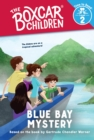 Blue Bay Mystery (The Boxcar Children: Time to Read, Level 2) - eBook