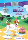 I Am Bella, Star of the Show - eBook