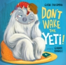 Don't Wake the Yeti! - eBook