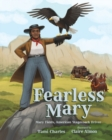 Fearless Mary : Mary Fields, American Stagecoach Driver - Book