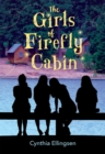 The Girls of Firefly Cabin - eBook