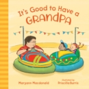 It's Good to Have a Grandpa - Book