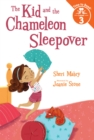 The Kid and the Chameleon Sleepover (The Kid and the Chameleon: Time to Read, Level 3) : (The Kid and the Chameleon: Time to Read, Level 3) - Book