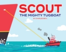 Scout the Mighty Tugboat - eBook
