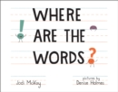 Where Are the Words? - eBook