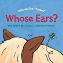 Whose Ears? - Book