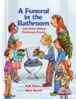 A Funeral in the Bathroom - eBook