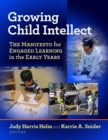 Growing Child Intellect : The Manifesto for Engaged Learning in the Early Years - Book