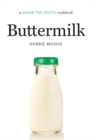 Buttermilk : a Savor the South(R) cookbook - eBook