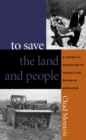 To Save the Land and People : A History of Opposition to Surface Coal Mining in Appalachia - eBook