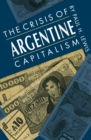 The Crisis of Argentine Capitalism - eBook