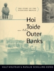 Hoi Toide on the Outer Banks : The Story of the Ocracoke Brogue - eBook