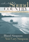 Into the Sound Country : A Carolinian's Coastal Plain - eBook