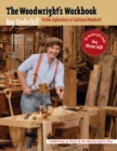 The Woodwright's Workbook : Further Explorations in Traditional Woodcraft - eBook