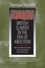 Econocide : British Slavery in the Era of Abolition - Book