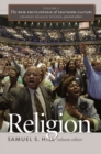 The New Encyclopedia of Southern Culture : Volume 1: Religion - eBook