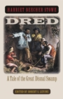 Dred : A Tale of the Great Dismal Swamp - eBook