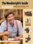 The Woodwright's Guide : Working Wood with Wedge and Edge - eBook
