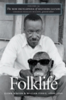 The New Encyclopedia of Southern Culture : Volume 14: Folklife - eBook