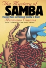 The Mystery of Samba : Popular Music and National Identity in Brazil - eBook