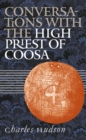 Conversations with the High Priest of Coosa - eBook