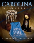 Carolina Basketball : A Century of Excellence - eBook
