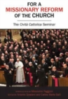 For a Missionary Reform of the Church : The Civilta Cattolica Seminar - Book