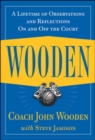 Wooden: A Lifetime of Observations and Reflections On and Off the Court - Book