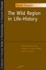 The Wild Region in Life-History - eBook