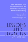 Lessons and Legacies XIII : New Approaches to an Integrated History of the Holocaust: Social History, Representation, Theory - eBook